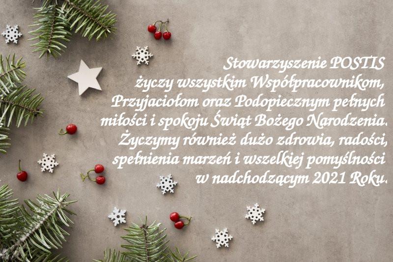 Stowarzyszenie POSTIS życzy wszystkim Współpracownikom, Przyjaciołom oraz Podopiecznym pełnych miłości i spokoju Świąt Bożego Narodzenia. Życzymy również dużo zdrowia, radości, spełnienia marzeń i wszelkiej pomyślności w nadchodzącym 2021 Roku.